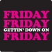 Gettin Down on Friday T-Shirt
